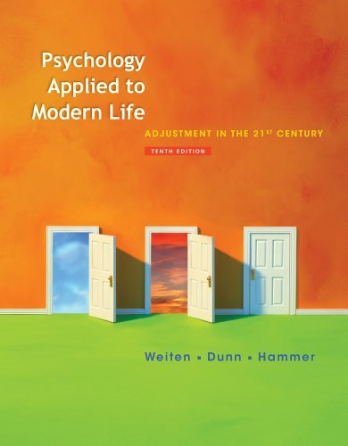 Bundle: Psychology Applied to Modern Life: Adjustment in the 21st Century, 10th + Psychology CourseMate with eBook Printed Access Card