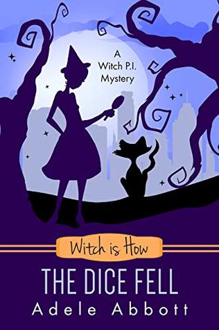 Witch is How The Dice Fell (A Witch P.I. Mystery, #30)