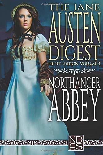 "NORTHANGER ABBEY: NDAS ""Digest"" Print Edition"
