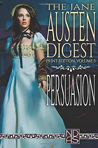 "Persuasion: Ndas ""digest"" Print Edition"
