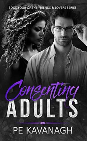 Consenting Adults (Friends & Lovers Book 4)