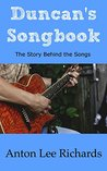 Duncan's Songbook: The Story Behind the Songs