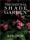 The Natural Shade Garden