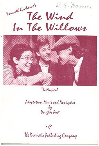 Kenneth Grahame's The wind in the willows: A musical