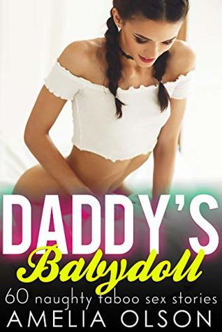 Daddy's Babydoll: 60 Naughty Taboo Sex Stories