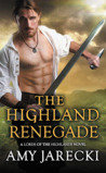 The Highland Renegade (Lords of the Highlands, #5)