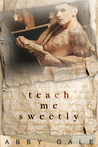 Teach Me Sweetly