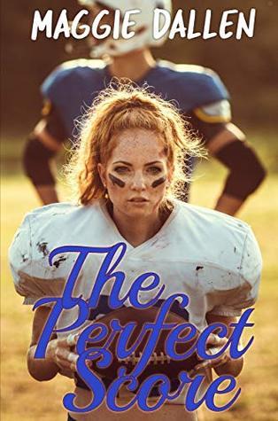 The Perfect Score by Maggie Dallen