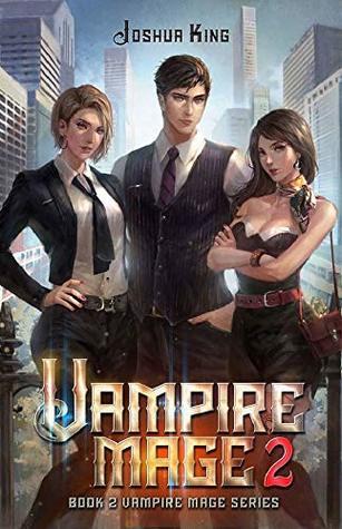 Vampire Mage, Book 2 - Joshua King