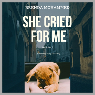 She Cried for Me: Autobiography of a Dog Audible Audiobook