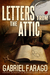 Letters From The Attic by Gabriel Farago