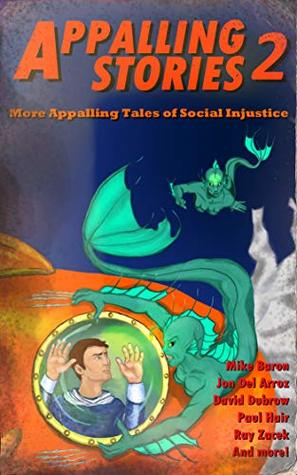 Appalling Stories 2: More Appalling Tales of Social Injustice