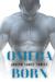 Omega Born by Joseph Lance Tonlet