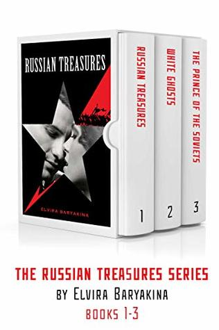 The Russian Treasures Series: Books 1-3 (Russian historical fiction boxset): Russian romance and war novels