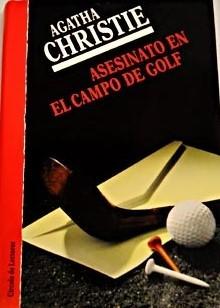 Asesinato en el campo de golf (Hercule Poirot, #2)