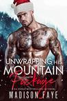 Unwrapping His Mountain Package (Blackthorn Mountain Men, #7)