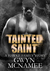Tainted Saint (A Hawke Family Story)(The Hawke Family Series, #5)