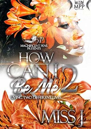 How Can I Be Me 2: Living Two Different Lives