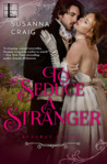 To Seduce a Stranger (Runaway Desires #3)