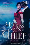 To Kiss a Thief (Runaway Desires #1)