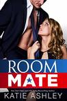 Room Mate by Katie Ashley