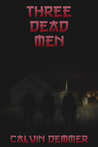 Three Dead Men