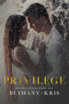 Privilege (Renzo + Lucia, #1)
