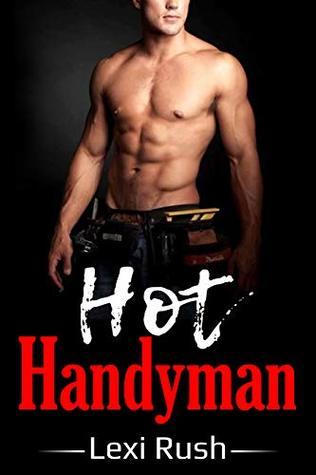 Hot Handyman: (Naughty True Literotica, Cuckold, Fantasy, Hotwife, Swinging)