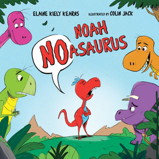 Noah Noasaurus by Elaine Kiely Kearns