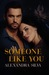 Someone Like You (Imperfect Hearts, # 3)
