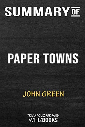 Summary of Paper Towns: Trivia/Quiz for Fans