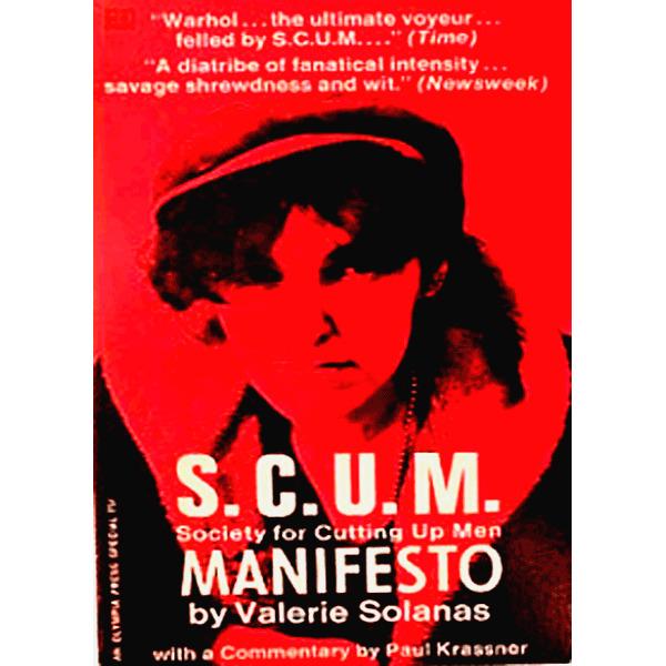 S.C.U.M. Manifesto: Society for Cutting Up Men