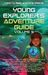 Young Explorer's Adventure Guide, Volume 5 by Corie Weaver
