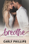 Breathe (Rosewood Bay, #2)