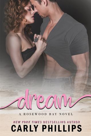Dream (Rosewood Bay, #4)