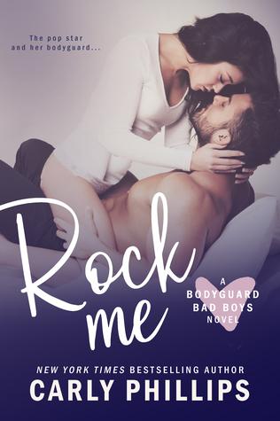 Rock Me (Bodyguard Bad Boys, #1)