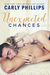 Unexpected Chances (Unexpected Love Series Book 3)