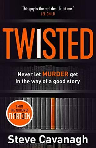 Cover of Twisted by Steve Cavanagh