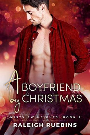 A Boyfriend by Christmas (Mistview Heights #2)