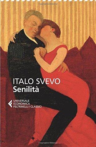 Senilit By Italo Svevo