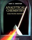 Analytical Chemistry, Solutions Manual