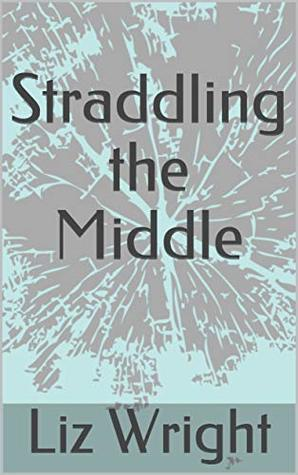 Straddling the Middle