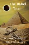 The Babel Texts by Derek   Cunningham