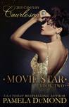 Movie Star (21st Century Courtesan, #2)