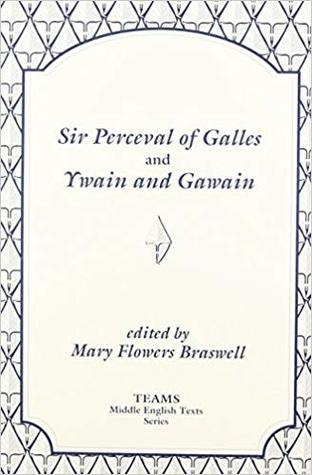 Sir Perceval of Galles and Ywain and Gawain
