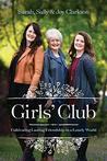 Girls' Club by Sally Clarkson