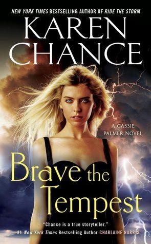 Brave the Tempest (Cassandra Palmer, #9)