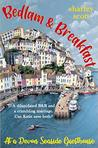 Bedlam & Breakfast at a Devon seaside guesthouse by Sharley Scott