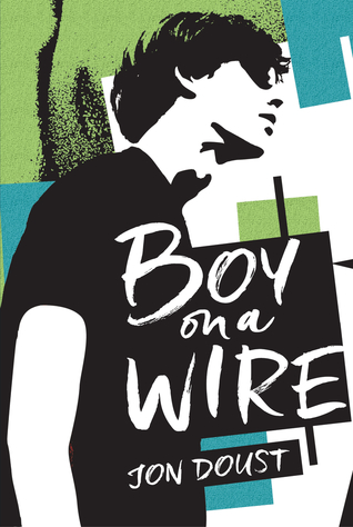 Boy on a Wire by Jon Doust