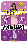 Secrets of a Fangirl